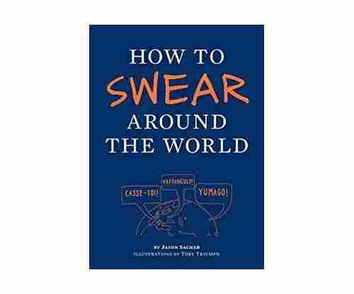 How to Swear Around the World by Jay Sacher