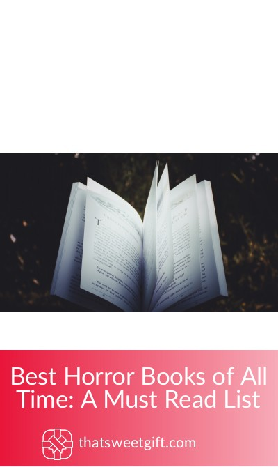 Best Horror Books of All Time: A Must Read List | Thatsweetgift