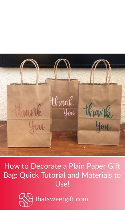 How To Decorate A Plain Paper Gift Bag Quick Tutorial Thatsweetgift